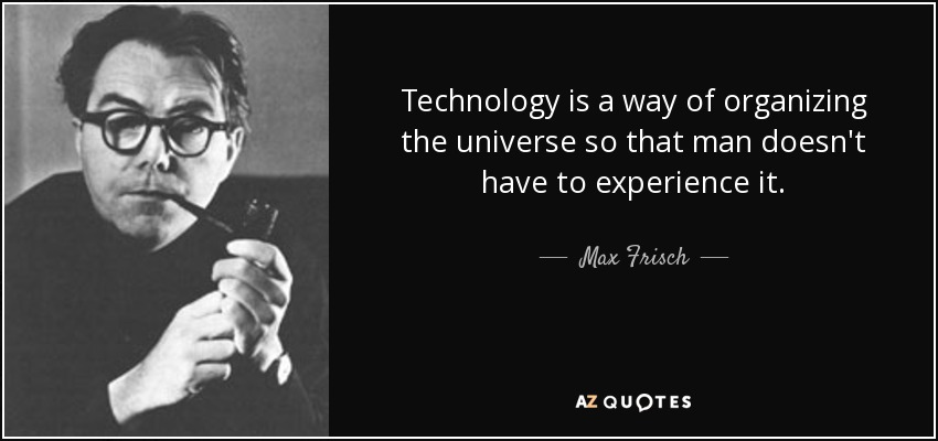 Max Frisch technology