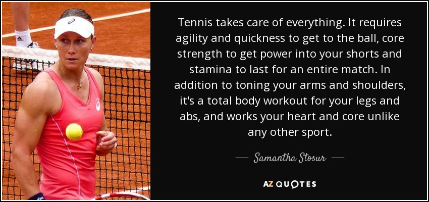 Top 25 Quotes By Samantha Stosur A Z Quotes