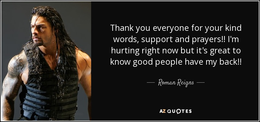 Roman Reigns Quote: Thank You Everyone For Your Kind Words