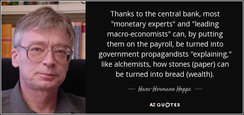 https://www.azquotes.com/picture-quotes/quote-thanks-to-the-central-bank-most-monetary-experts-and-leading-macro-economists-can-by-hans-hermann-hoppe-70-31-17.jpg