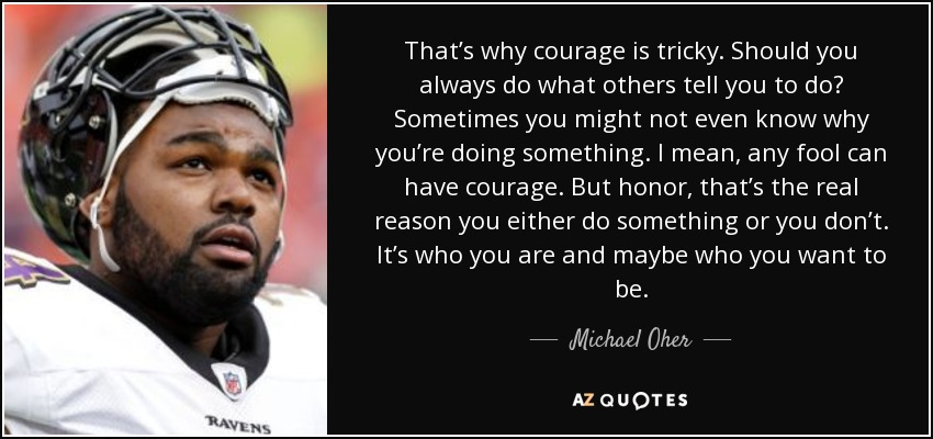 The blind side michael oher courage essay