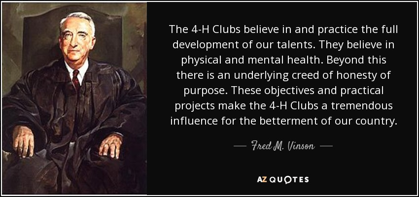 4 H Quotes Fair Fred Mvinson Quote The 4H Clubs Believe In And Practice The