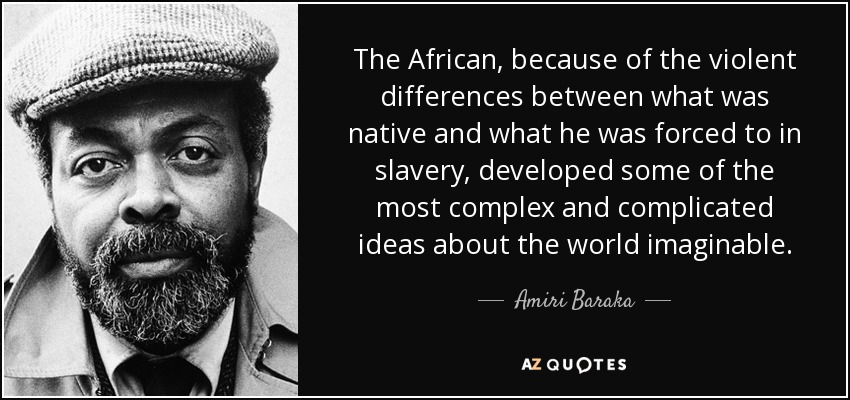 the life ethics and writings of amiri baraka an african american author Pat your foot and turn the corner: amiri baraka, the black arts movement, and the poetics of a popular avant-garde author(s): james smethurst source: african american review, vol 37, no 2/3, amri baraka issue (summer - autumn.