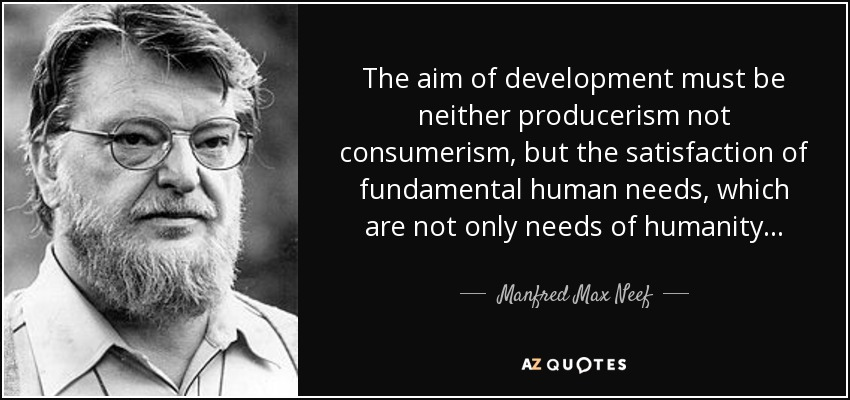 QUOTES BY MANFRED MAX NEEF | A-Z Quotes