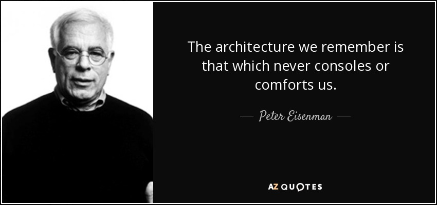 TOP 23 QUOTES BY PETER EISENMAN | A-Z Quotes