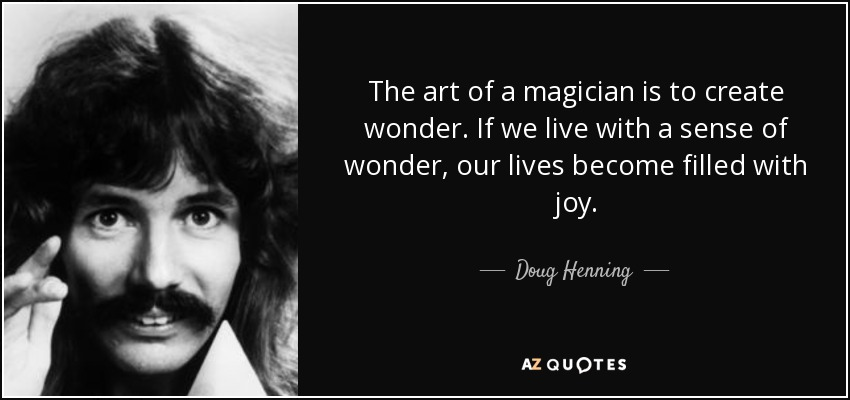 TOP 25 MAGICIAN QUOTES (of 400) | A Z Quotes