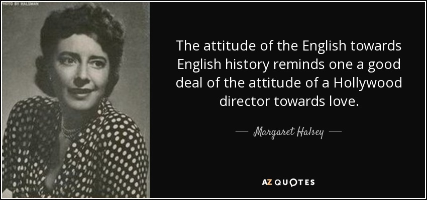 Margaret Halsey Quote The Attitude Of The English Towards English