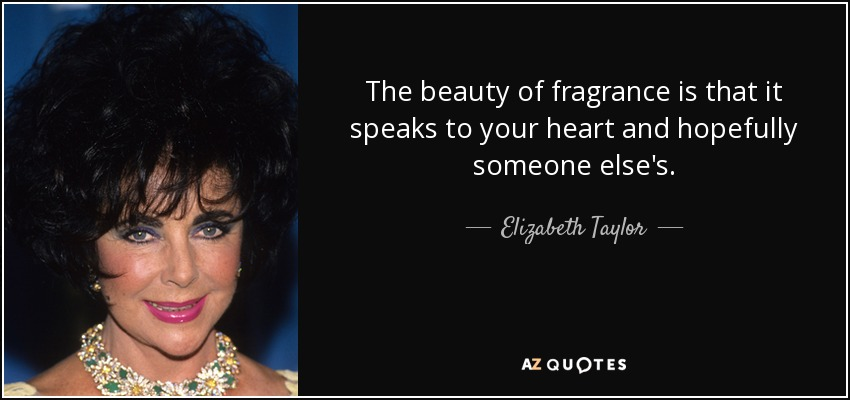 TOP 25 FRAGRANCE QUOTES (of 380) | A-Z Quotes