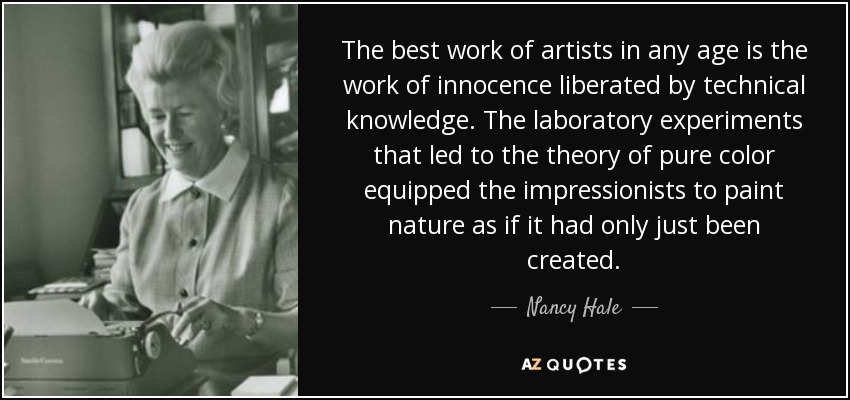 Nancy Hale Quote The Best Work Of Artists In Any Age Is The