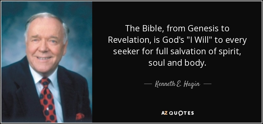 The Bible, from Genesis to Revelation, is God's