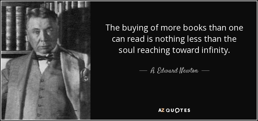 Top 8 quotes by a edward newton a z quotes for Less is more boek