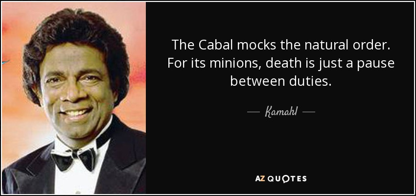 The Cabal mocks the natural order. For its minions, death is just a pause between duties. - Kamahl