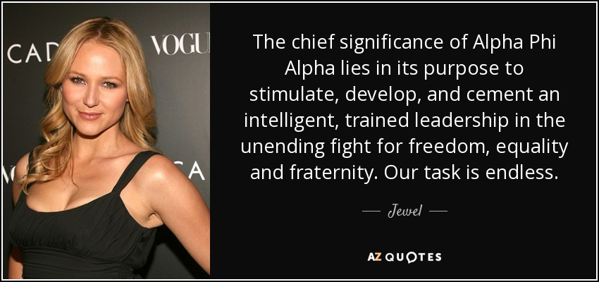 Jewel quote: The chief significance of Alpha Phi Alpha lies ...