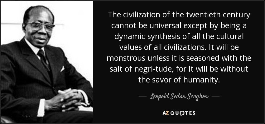 Top 7 Quotes By Leopold Sedar Senghor A Z Quotes