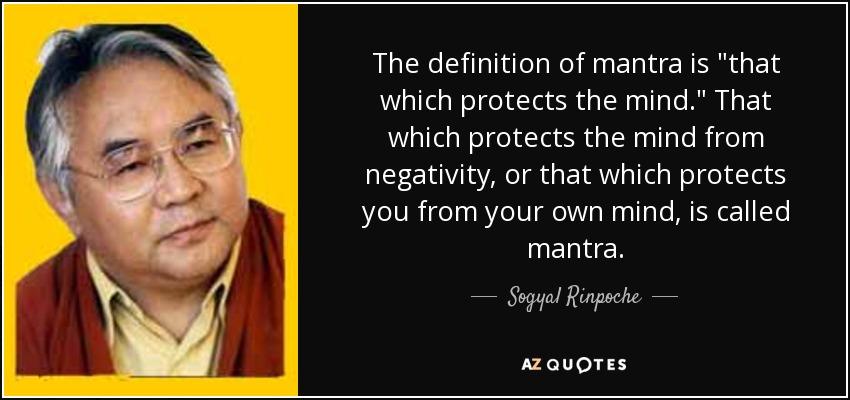 The definition of mantra is