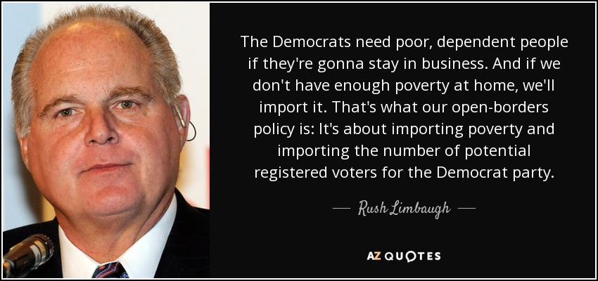 quote-the-democrats-need-poor-dependent-