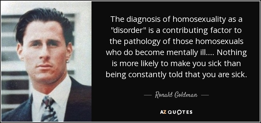 The diagnosis of homosexuality as a