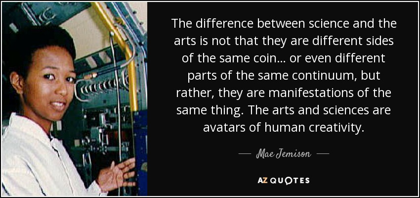 Mae Jemison Quote: The Difference Between Science And The
