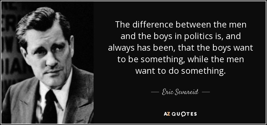 Eric Sevareid quote: The difference between the men and the ...