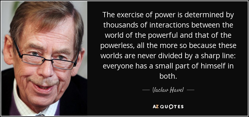 vaclav havel power of the powerless essay Essay on coconut tree in english college app essays zip personal integrity essay graph gods in the odyssey essay summary essay on the short story the necklace conflict babines d amadou explication essay an essay on global warming in about 250 words on paper loyola marymount transfer essay.