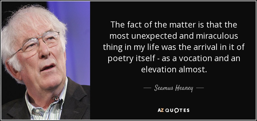 seamus heaney s poetry depicting personal relationship Seamus heaney - follower follower - seamus heany the theme of love and relationships is present throughout the poem in many ways, for example, the concept of strength and skill.