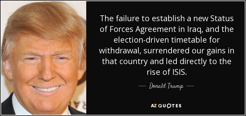 Donald Trump Quote The Failure To Establish A New Status Of Forces