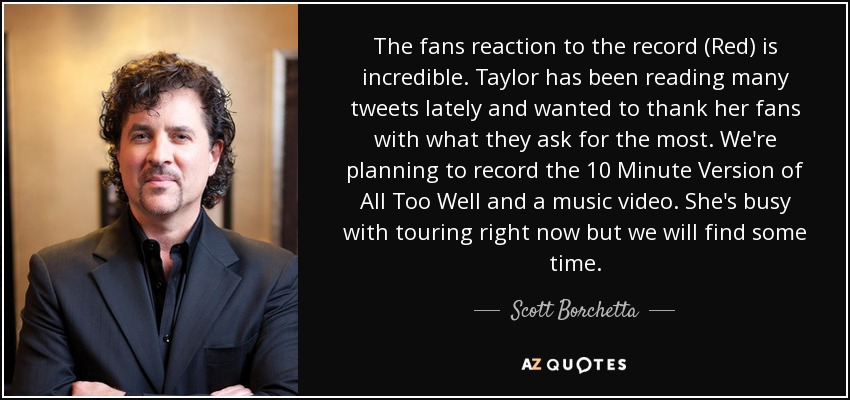 Scott Borchetta quote: The fans reaction to the record (Red