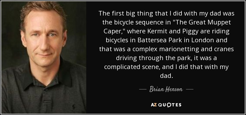 The first big thing that I did with my dad was the bicycle sequence in
