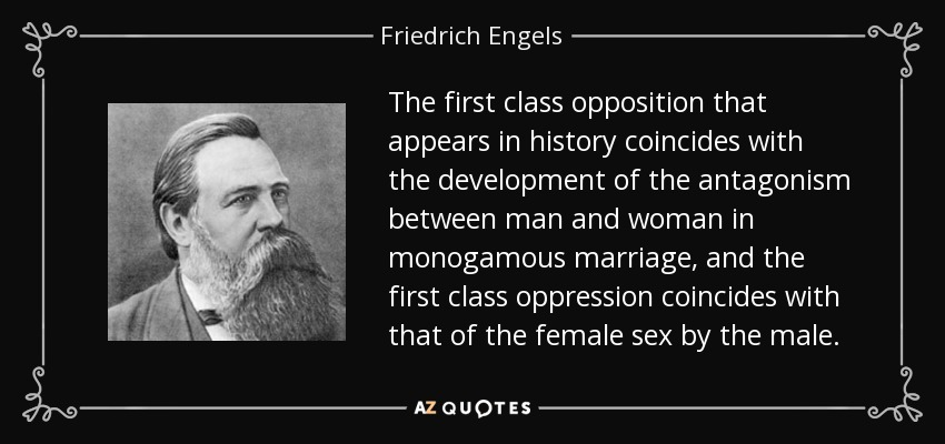 Friedrich Engels Quote The First Class Opposition That Appears In