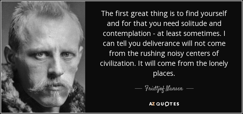 Fridtjof Nansen Quotes TOP 17 QUOTES BY FRIDTJOF NANSEN | A Z Quotes Fridtjof Nansen Quotes