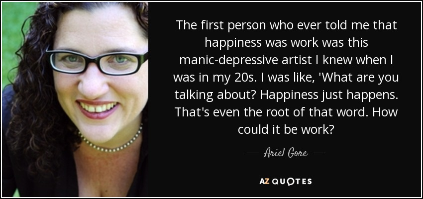 Top 25 Quotes By Ariel Gore A Z Quotes