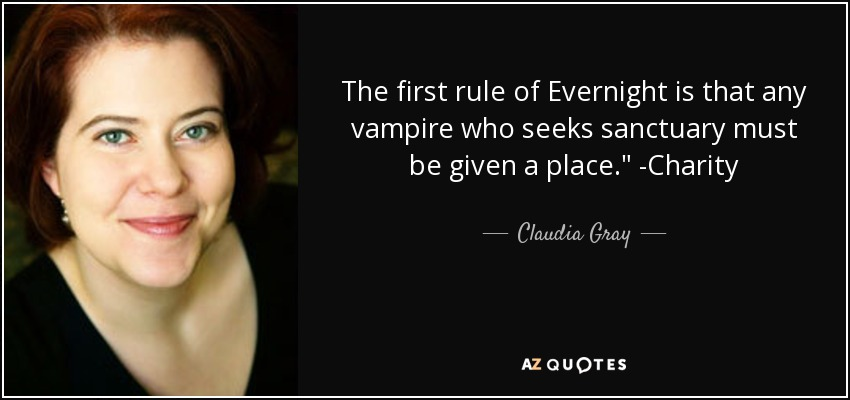 The first rule of Evernight is that any vampire who seeks sanctuary must be given a place.
