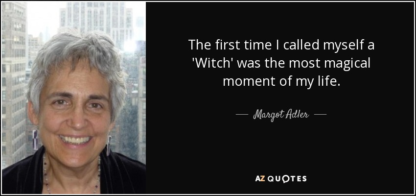 TOP 12 QUOTES BY MARGOT ADLER ...