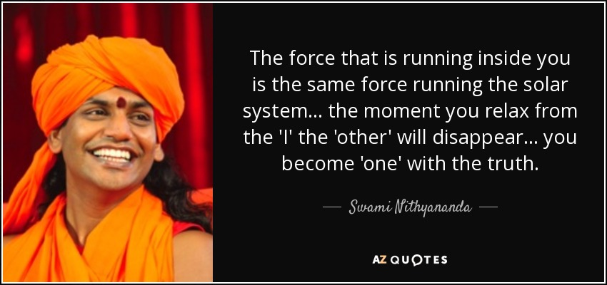 Top 11 Quotes By Swami Nithyananda A Z Quotes