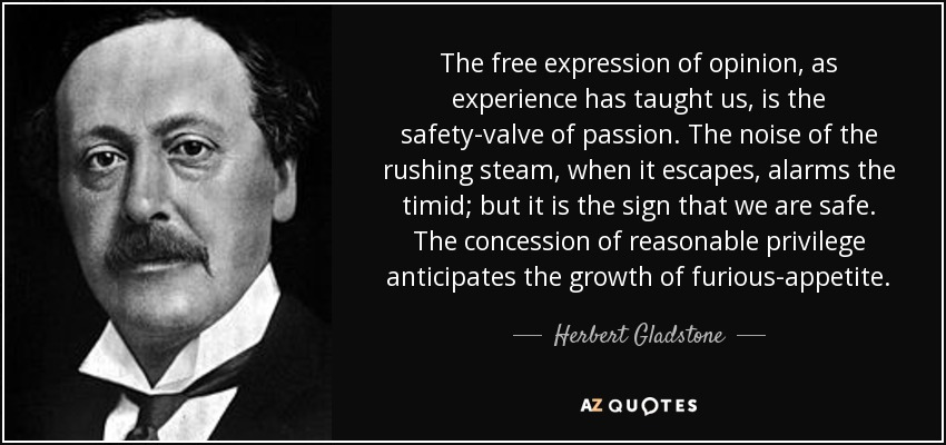 Herbert Gladstone 1st Viscount Gladstone Quote The Free Expression
