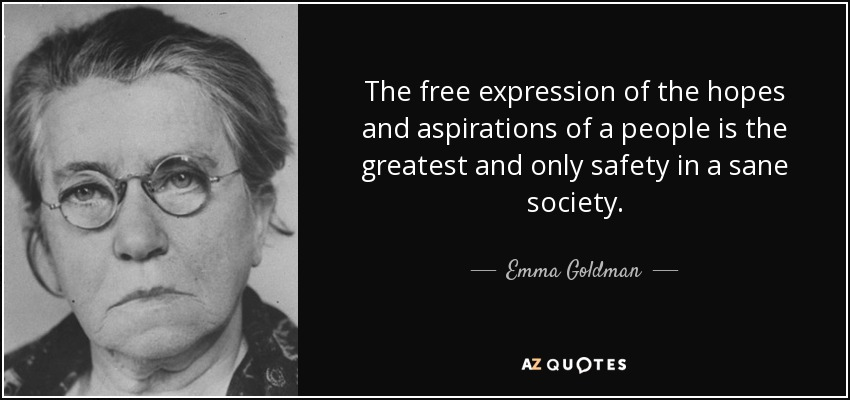 Emma Goldman Quote The Free Expression Of The Hopes And Aspirations