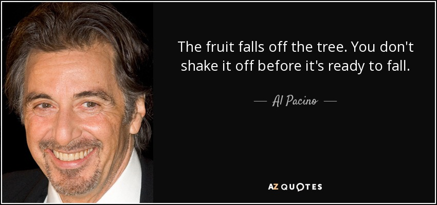 150 Quotes By Al Pacino Page 2 A Z Quotes