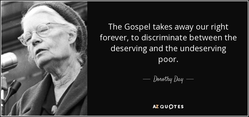 Dorothy Day Quote The Gospel Takes Away Our Right Forever