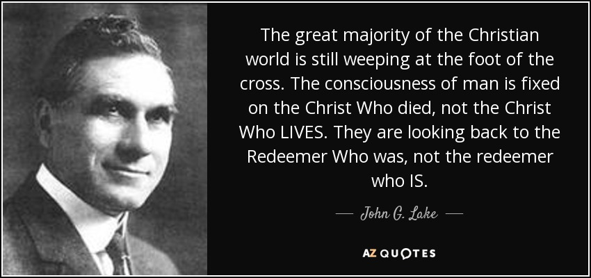 john g lake quote the great majority of the christian