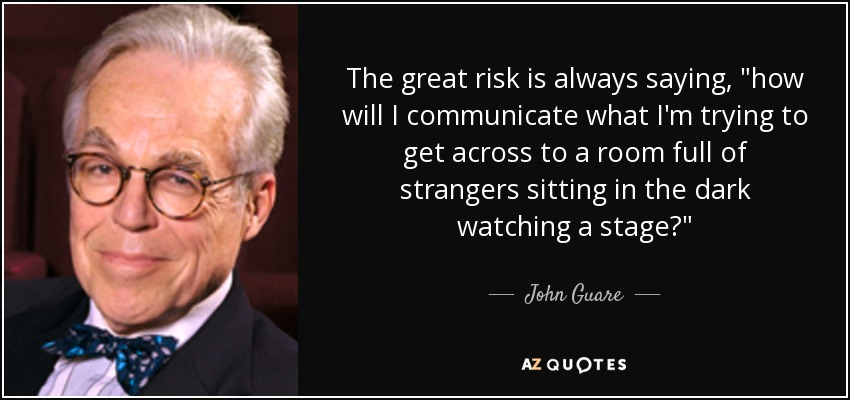 The great risk is always saying,