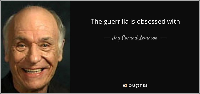 The guerrilla is obsessed with benefits. Whenever offering a product or service, she focuses on how it will benefit the consumer and builds everything—the product, the delivery, the marketing—around that benefit. - Jay Conrad Levinson