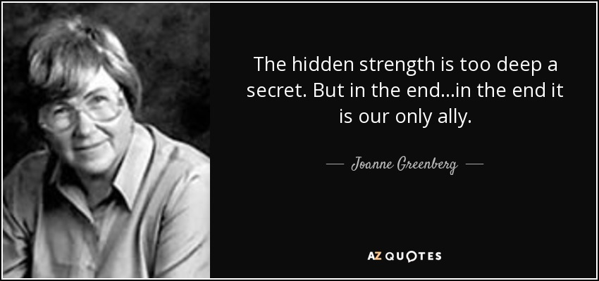 TOP 25 QUOTES BY JOANNE GREENBERG