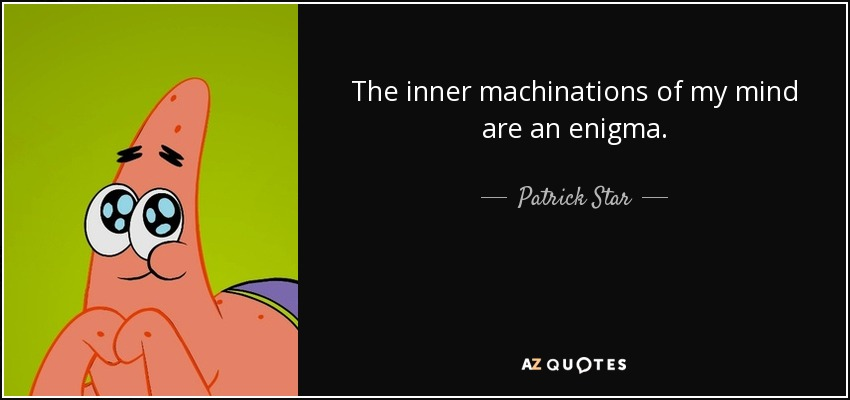 TOP 12 QUOTES BY PATRICK STAR | A-Z Quotes