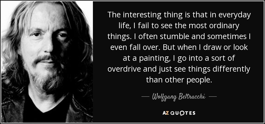Wolfgang Beltracchi Quote: The Interesting Thing Is That