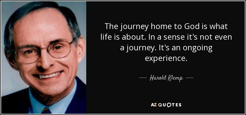 harold klemp quote the journey home to god is what life is about