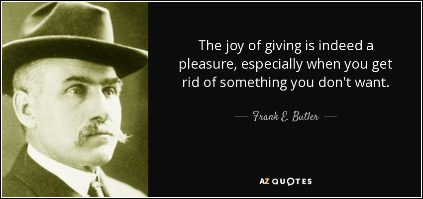 Frank E. Butler Quotes