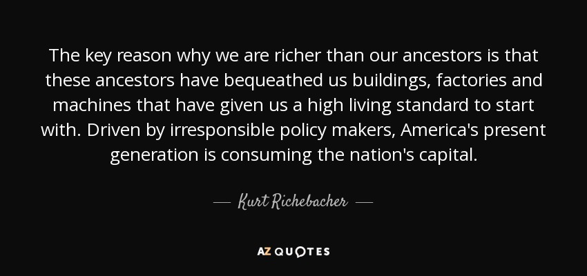 Quotes By Kurt Richebacher A Z Quotes