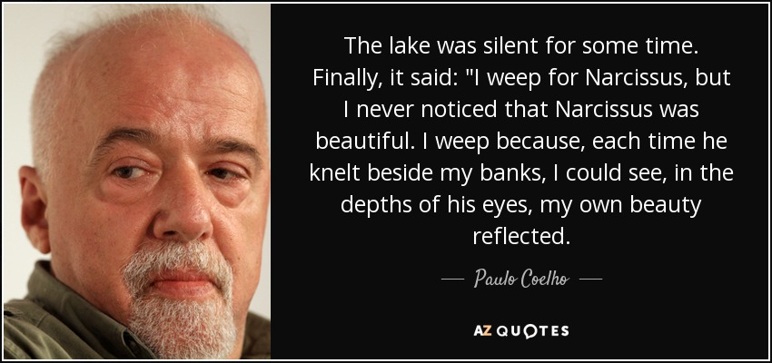 The lake was silent for some time. Finally, it said: