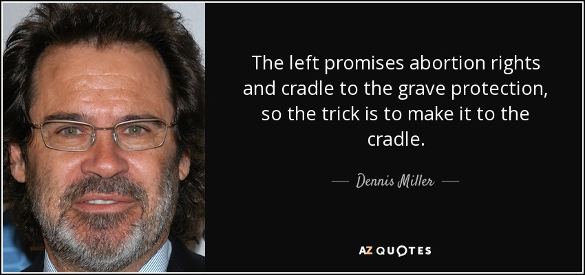 quote-the-left-promises-abortion-rights-