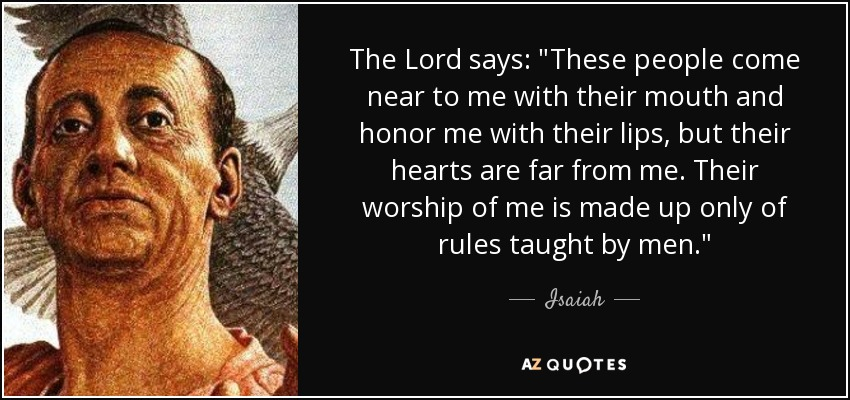 The Lord says: